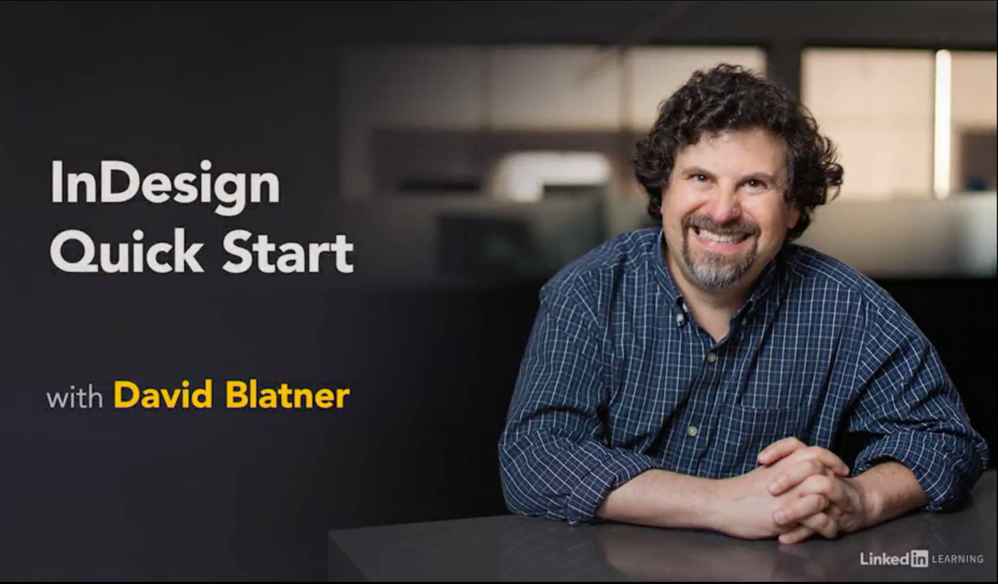 InDesign Course: Quick Start by David Blatner