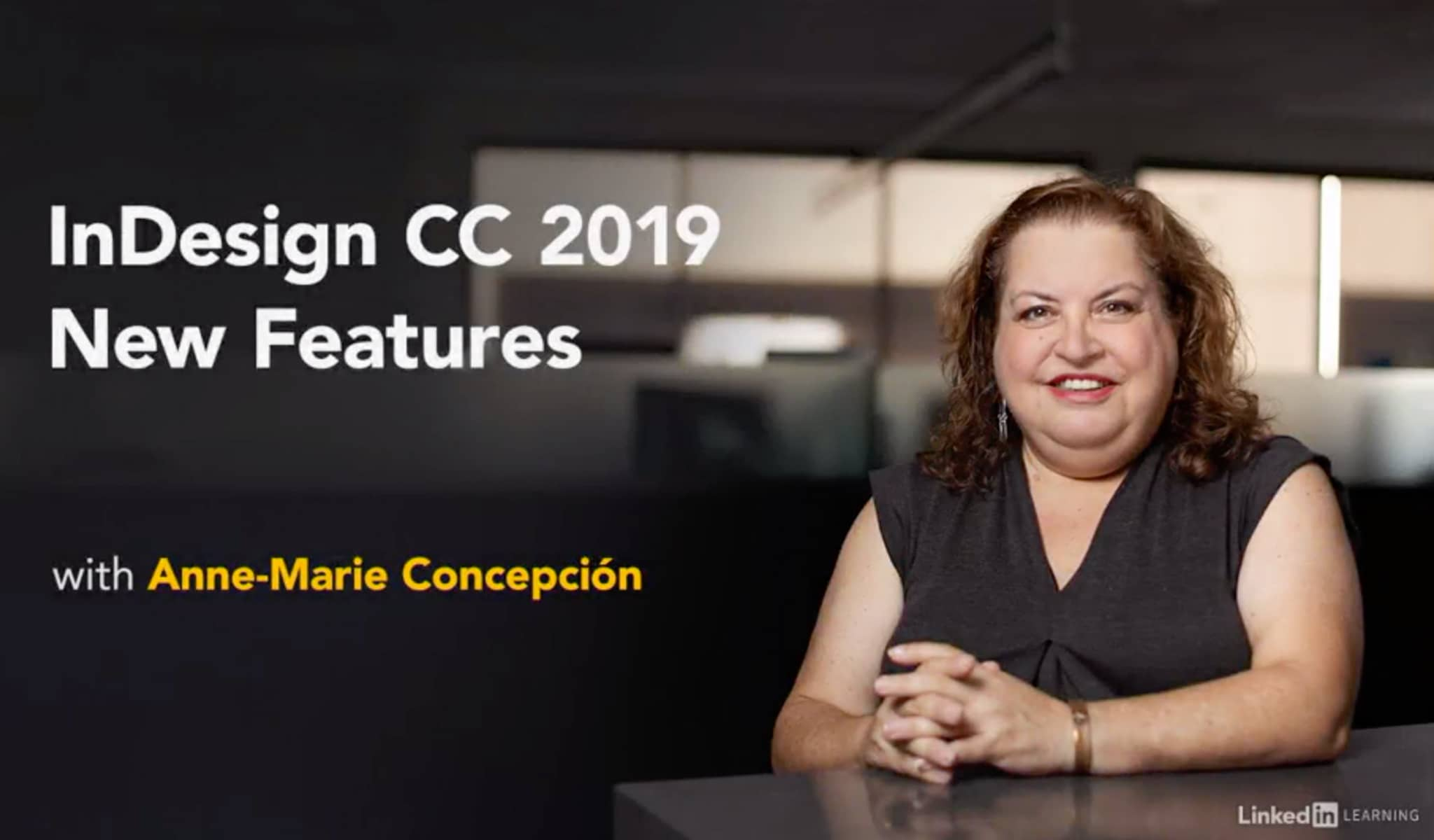 InDesign CC 2019 New Features by Anne-Marie Concepción